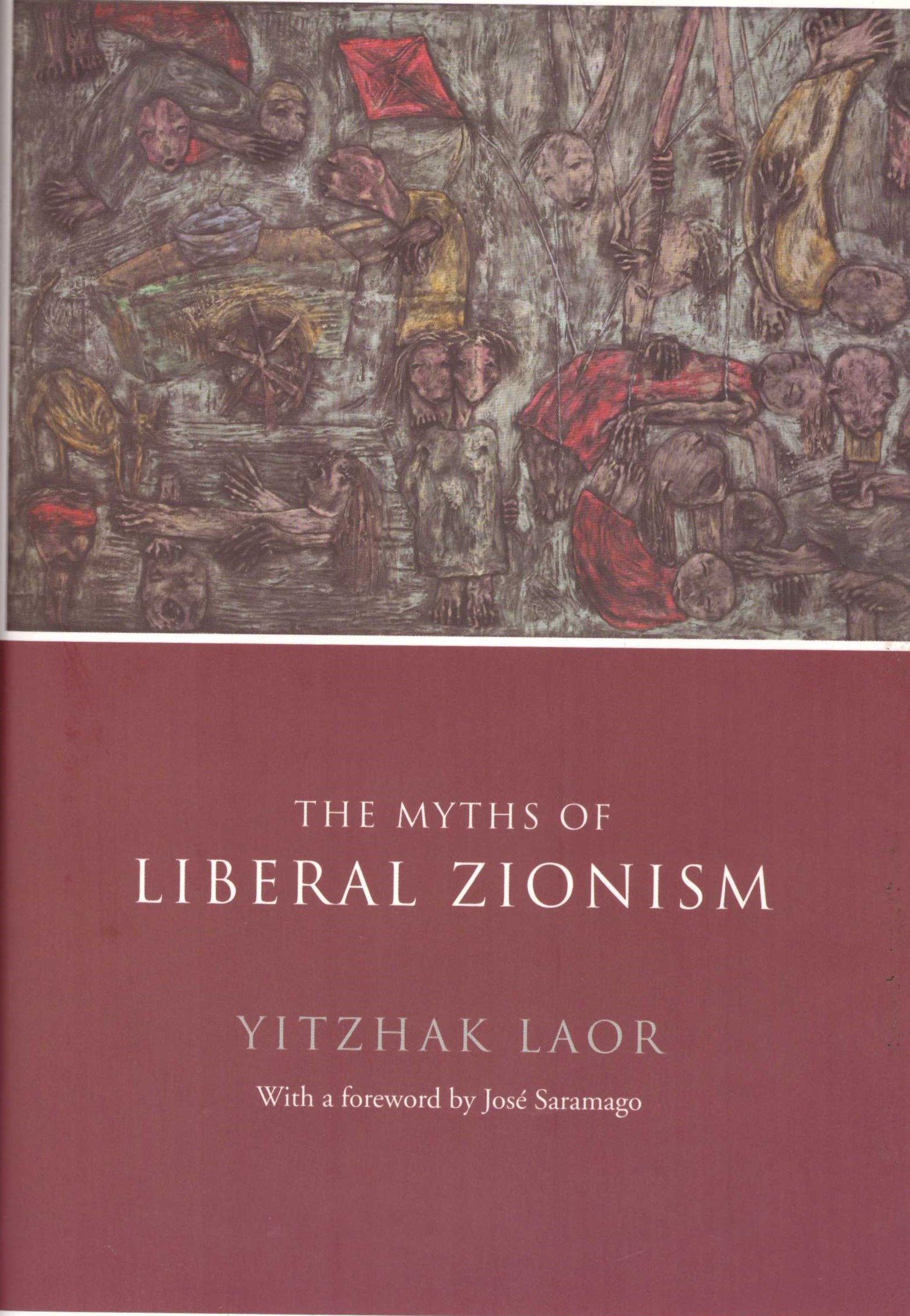 The Myths of Liberal Zionism